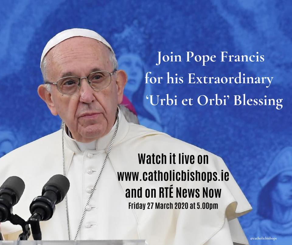 Join Pope Francis for His Extraordinary Urbi et Orbi Blessing
